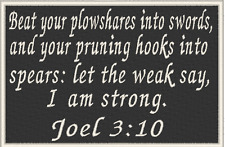 JOEL 3:10 Patch with VELCRO® brand fastener Christian Morale Military Emblem