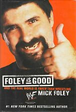 2001 Foley Is Good And The Real World Is Faker Than Wrestling HB Book {160}