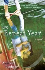The Repeat Year: A Novel, , Lochen, Andrea, Very Good, 2013-05-07,