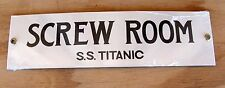 New Repro Ande Rooney Porcelain Sign SCREW ROOM SS Titanic WorkShop Man Cave USA