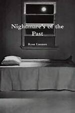 Nightmare's of the Past by Rose Lannen (2015, Paperback)