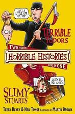 Terrible Tudors and Slimy Stuarts (Horrible Histories Collections), Deary, Terry
