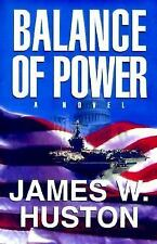 Balance of Power by James W. Huston (1998, Hardcover)