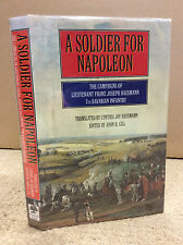 A SOLDIER FOR NAPOLEON By John H. Gill - 1998. German Infantry