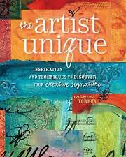 The Artist Unique: Mixed-Media Techniques for Painting Casting and Carving