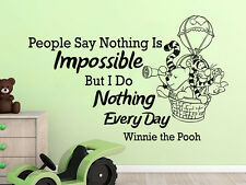 Wall Decal Quote Winnie the Pooh People Say Nothing Is Impossible Nursery NS813