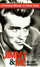 JIMMY & ME: A PERSONAL MEMOIR OF JAMES DEAN By Lew Bracker PORSCHE RACING