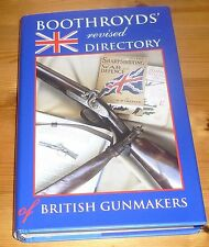 BOOTHROYDS' REVISED DIRECTORY OF BRITISH GUNMAKERS (GUNS/SHOOTING) - 1997 - HB