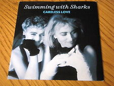 "SWIMMING WITH SHARKS - CARELESS LOVE   7"" VINYL PS"