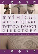 MYTHICAL AND SPIRITUAL TATTOO DESIGN DIRECTORY Internal Wire-O bound HARDCOVER