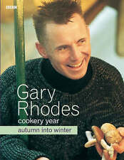 Gary Rhodes Cookery Year: Autumn Into Winter, Rhodes, Gary, Very Good condition,