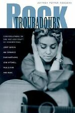 Rock Troubadours: Conversations on the Art and Craft of Songwriting with Jerry G
