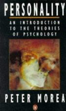 Personality : An Introduction to the Theories of Psychology by Peter Morea...
