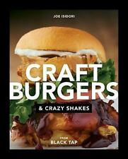 Craft Burgers and Crazy Shakes from Black Tap, Isidori, Joe, New Book