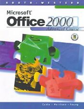 Microsoft Office 2000: Advanced Course (Tutorial Series) by Connie Morrison, San