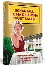 """SCHANTALL, TU MA DIE OMMA PROST SAGEN!, 2. Teil, """"Kevinismus"""" HUMOR, Kai Twilfer"""