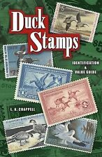 Duck Stamps : Identification and Value Guide by L. A. Chappell