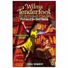 Wilma Tenderfoot: the Case of the Fatal Phantom-ExLibrary