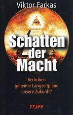 SCHATTEN DER MACHT - Illuminati Buch von Viktor Farkas - KOPP Verlag