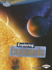 Exploring Exoplanets (Searchlight Books: What's Amazing about Space?), Kops, Deb