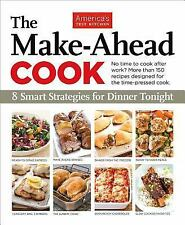 The Make Ahead Cook by Editors at America's Test Kitchen