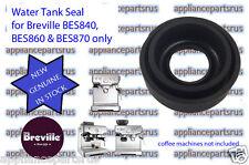 Breville BES840 BES860 BES870 Coffee Machine Water Tank Seal Part BES860/08.9