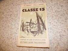 1931.Classe 15.guerre 14-18.albert Pillard