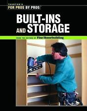 For Pros by Pros: Built-Ins and Storage by David Schiff and Fine Homebuilding...