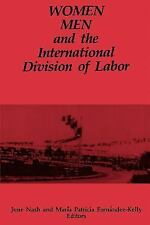 SUNY Series in the Anthropology of Work: Women, Men, and the International...