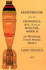 Handbook for the 3-inch Mortar 1937 by Naval & Military Press Ltd (Hardback,...
