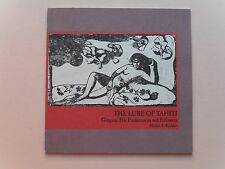The Lure of Tahiti (Exhibit Catalog) - Gauguin, His Predecessors...Rutgers,1989