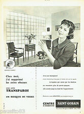 PUBLICITE ADVERTISING 106  1958  Centre Saint-Gobain briques de verre Transparoi