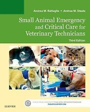 Small Animal Emergency and Critical Care for Veterinary Technicians by Andrea...