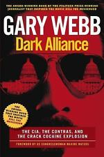 Dark Alliance: Movie Tie-In Edition: The CIA, the Contras, and the Cocaine Explo
