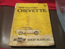 CHEVROLET SERVICE REPAIR MANUAL 1976 CHEVETTE SHOP MANUAL GM 76 OEM