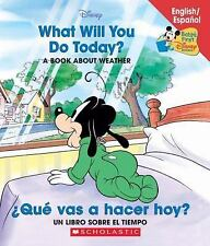 Baby's First Disney Bks.: What Will You Do Today? - ¿Qué Vas a Hacer Hoy? : A...