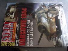 µ? revue Steel Masters HS n°22 Varsovie 1944 Combat de chars dans ruines