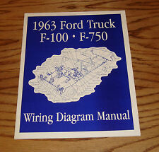 1963 Ford Truck F100 - F750 Wiring Diagram Manual 63 Pickup