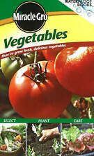 Vegetables: How to Grow Fresh, Delicious Vegetables (W