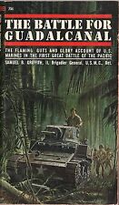 The Battle for Guadalcanal by Samuel B. Griffith