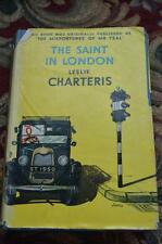 the saint  in london by leslie charteris. h & s yellow jacket hard cover