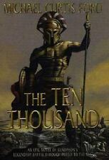 The Ten Thousand: A Novel of Ancient Greece by Ford, Michael Curtis