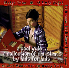 Cool Yule: Coll of Christmas By Kids for Kids