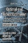 Optimal and Robust Estimation: With an Introduction to Stochastic Control Theory