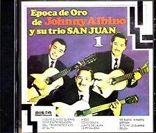 "JOHNNY ALBINO Y SU TRIO SAN JUAN - "" EPOCA DE ORO VOL.1"" - CD"