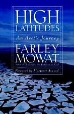 G, High Latitudes: An Arctic Journey, Mowat, Farley, 1586420615, Book