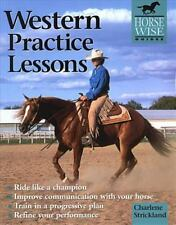 Western Practice Lessons (Horse-Wise Guide): Ride Like a Champion, Train in a