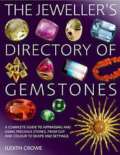 The Jeweller's Directory of Gemstones: A Complete Guide to Appraising and...