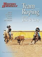 Team Roping With Jake and Clay: Barnes and Cooper on How to Practice a-ExLibrary