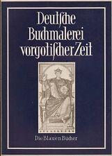 Albert Boeckler: Deutsche Buchmalerei vorgotischer Zeit (mit ca. 70 Tafeln) 1952